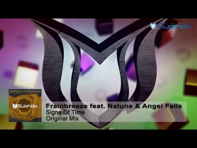 Frainbreeze feat. Natune Angel Falls - Signs Of Time (Original Mix)