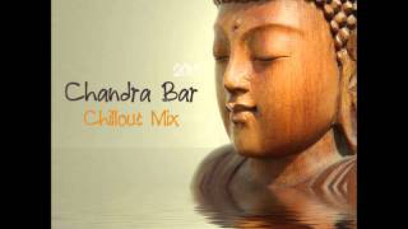 Chillout Lounge CHANDRA BAR(Buddha Bar Style)