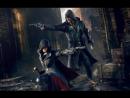 Настояший трейлер Assassins Creed Syndicate близнецы Иви и Джейкоб Фрай