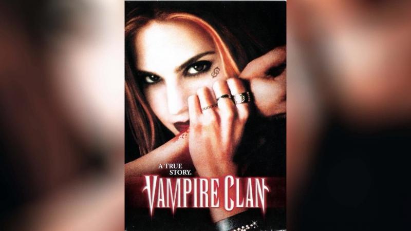 Клан вампиров (2002) | Vampire Clan