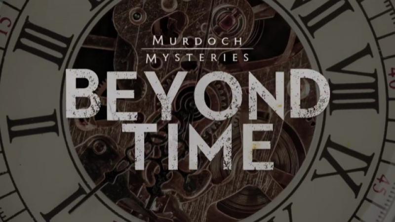 Murdoch Mysteries : BEYOND TIME, Episode 19 (CBC 2017 CA) (ENG)