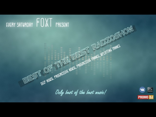 Foxt – Best Of The Best Radioshow Episode 156 (Special Mix: Croquet Club) [10.12.2016]
