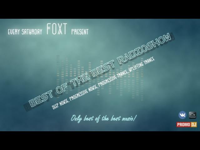 Foxt - Best Of The Best Radioshow Episode 169 (Special Mix: Dj Boki) [11.03.2017]