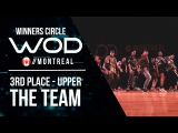 THE TEAM  3rd Place Upper  World of Dance Montreal Qualifier 2017  Winners Circle  #WODMTL17