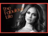Звездная жизнь Дженнифер Лопес the fabulous life of Jennifer Lopez - J Lo