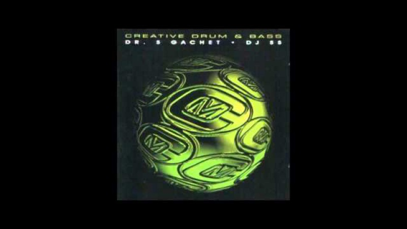Dr. S Gachet Creative Drum Bass (1997)