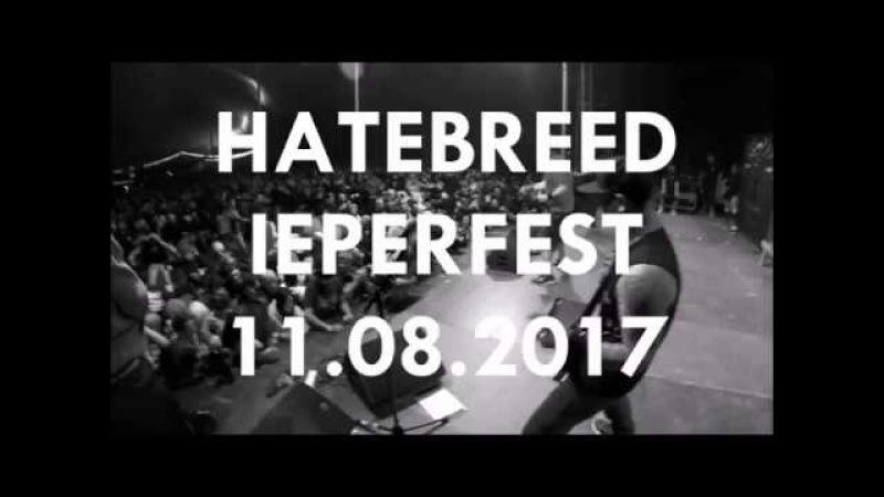 HATEBREED @ IEPERFEST 2017 (full set)
