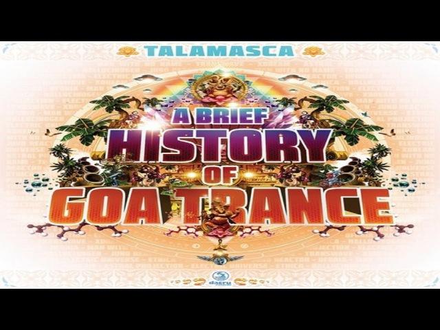 Talamasca – A Brief History Of Goa-Trance [Full Album] ᴴᴰ