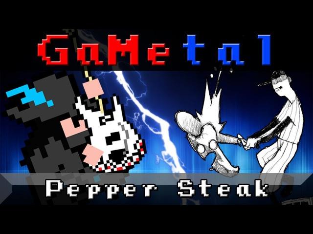 Pepper Steak (OFF) - GaMetal