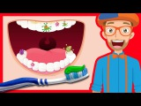 Tooth Brushing Song by Blippi 2-Minutes Brush Your Teeth for Kids