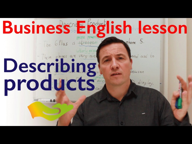 Business English lesson: describing products with descriptive vocabulary