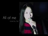 Shin Sia Vocal Cover - John Legend All Of Me