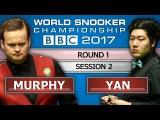 Shaun Murphy v Yan Bingtao