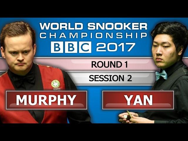 Shaun Murphy v Yan Bingtao 颜丙涛 ᴴᴰ World Snooker Championship 2017 Session 2