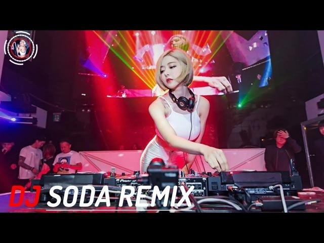 DJ Soda Remix 2017   DJ soda Korean Nonstop Dance Cute Remix 2017