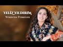 Yeliz Yıldırım - Müdür Beyin Yeşil Kürkü - En Çok Dinlenen Türküler 2017