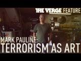 Mark Pauline terrorism as art