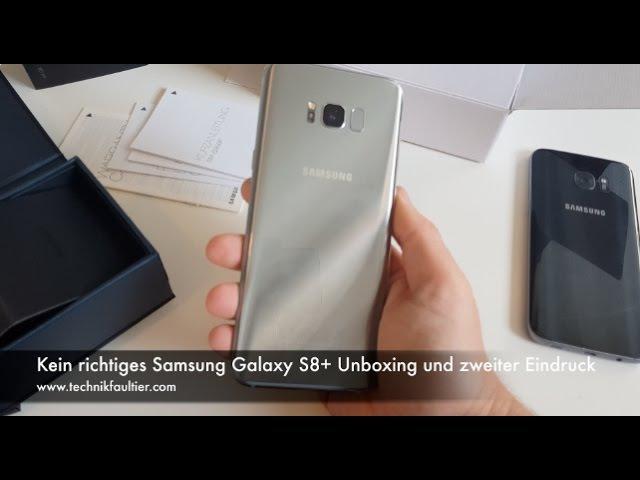 Samsung Galaxy S8 Kein richtiges Unboxing und zweiter Eindruck