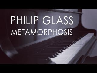 Philip Glass - Metamorphosis | complete