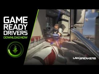 #GameReady драйвер LawBreakers уже доступен для скачивания!