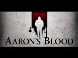 Кровь Аарона  Aaron's Blood (2016)