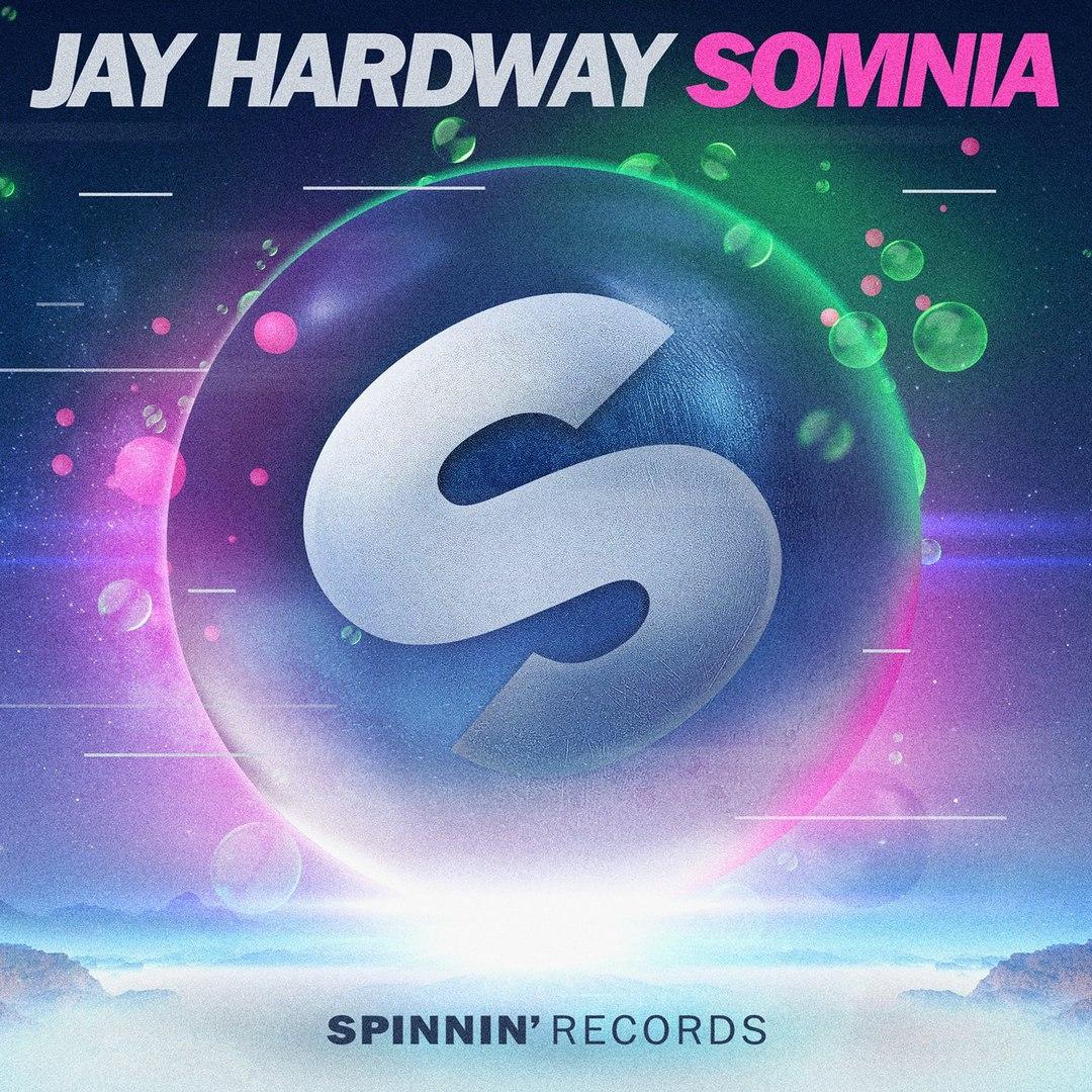 JAY HARDWAY - SOMNIA