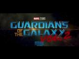 «Стражи Галактики: Часть 2»: промо-ролик за кадром