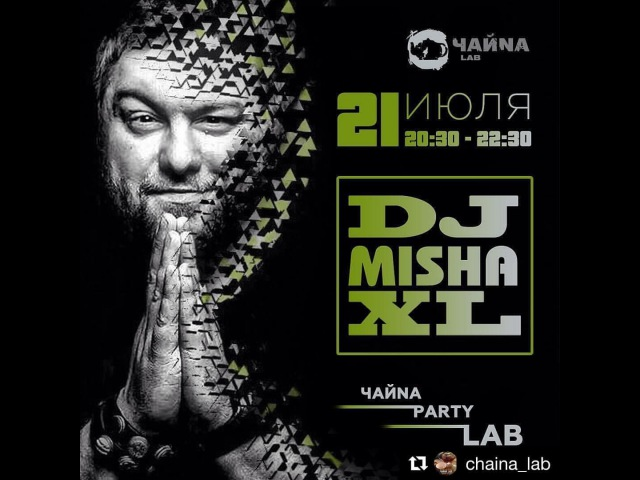 MISHA XL - CHAINA PARTY LAB vol.2 - 21.07.17. - LIVE MIX