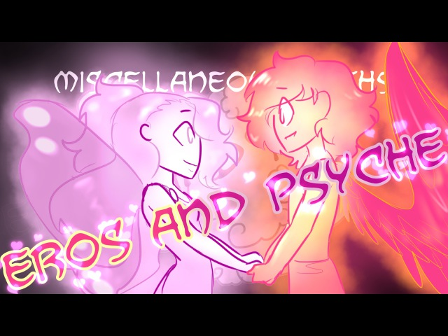 Miscellaneous Myths: Eros and Psyche