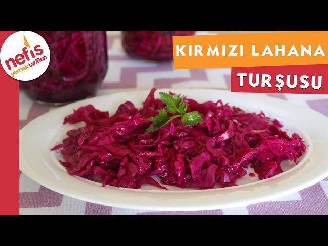 Kırmızı Lahana Turşusu - Turşu Tarifi - Nefis Yemek Tarifleri