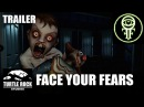 Face Your Fears | Oculus Rift