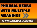 Webinar English Phrasal Verbs with Multiple Meanings
