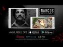 Narcos Cartel Wars - Money. Power. Loyalty.