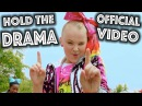 HOLD THE DRAMA OFFICIAL MUSIC VIDEO! - JoJo Siwa