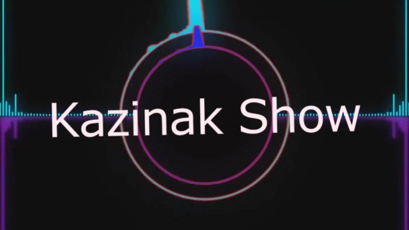 Kazinak Show- дядя сережа !