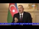 Ильхам Алиев говорит Армянам что есть Единственный путь решения конфликта