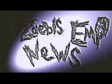 Zaebis Emo News !  (Feel For Kirill production)