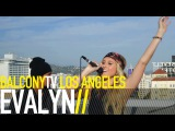 EVALYN - FILTHY RICH (BalconyTV)