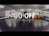 GO OFF - M I A  feat Skrillex Dance ROUTINE Video  Brendon Hansford Choreography