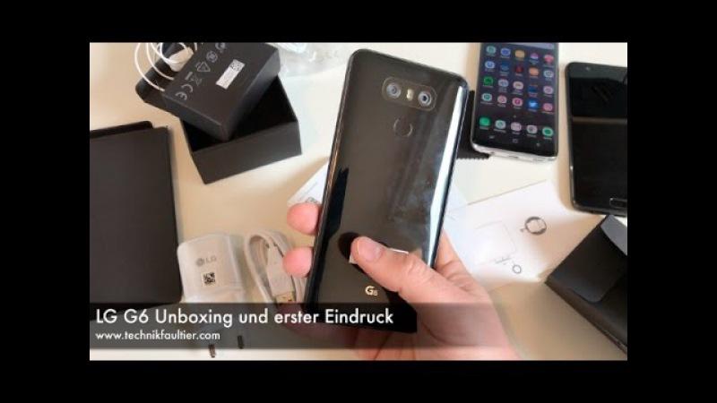 LG G6 Unboxing und erster Eindruck