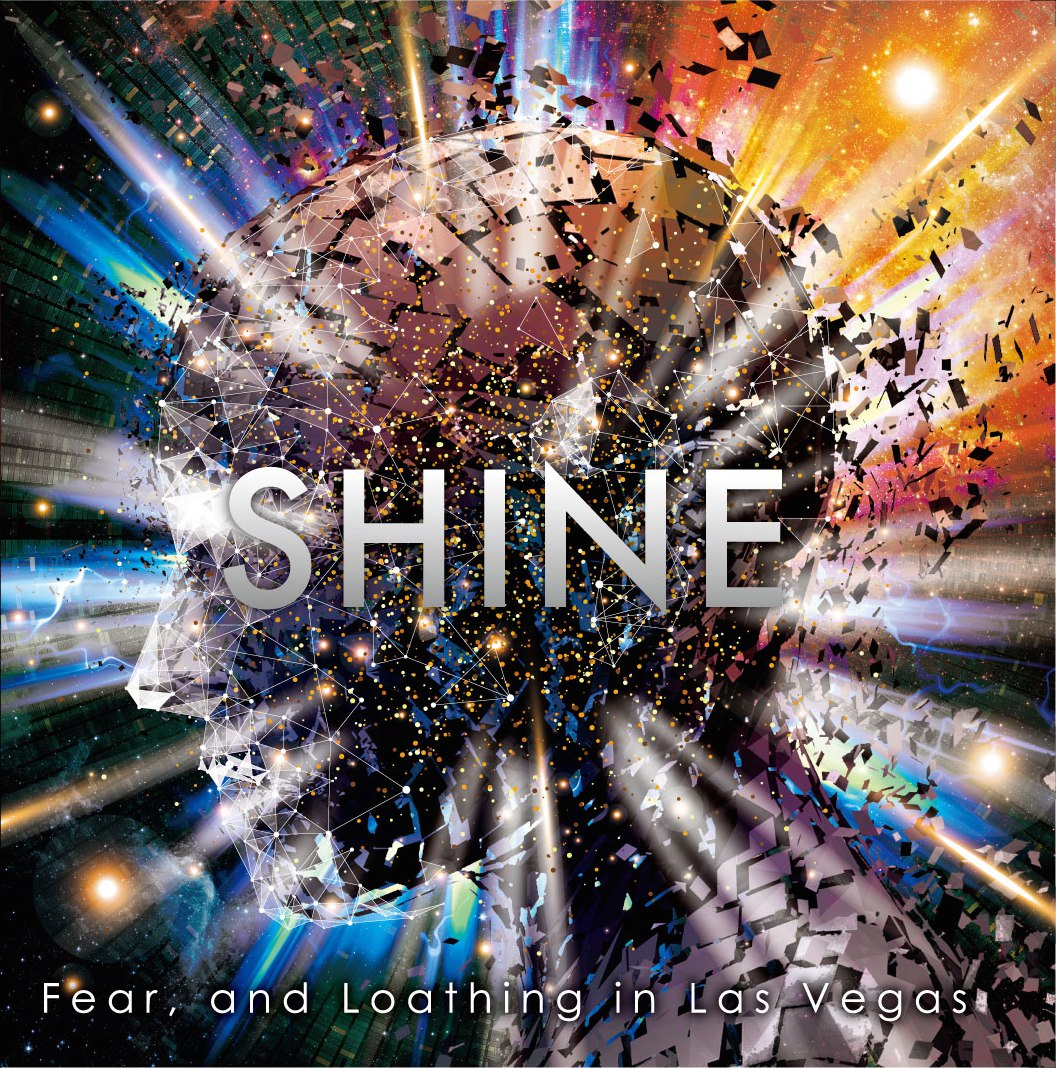 Fear, And Loathing In Las Vegas - Shine [single] (2017)