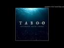 Taboo Extended Main Theme Lorchestra Cinématique