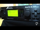 NY Amp Show '11 - Fractal Audio Axe-Fx II Preamp  FX Processor Demo