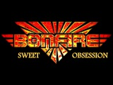 BONFIRE-Sweet Obsession (Official Music Video)