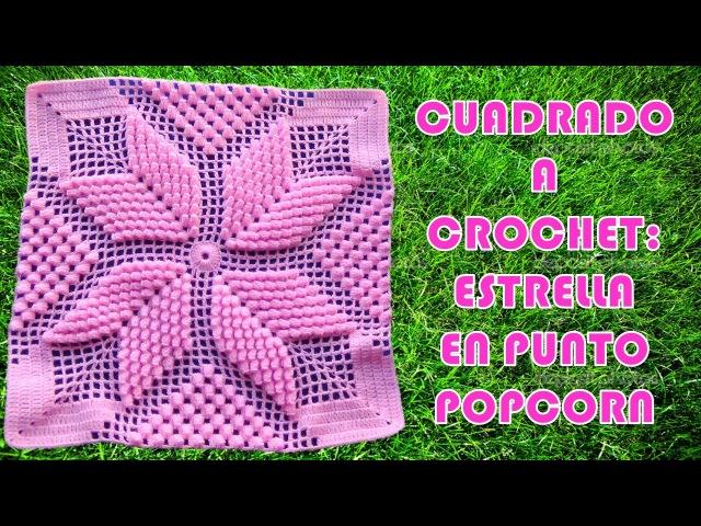 Cuadrado ESTRELLA POPCORN a crochet paso a paso para colchas y cojines