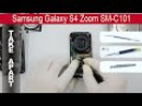How to disassemble 📱 Samsung Galaxy S4 Zoom SM C101, Take Apart, Tutorial