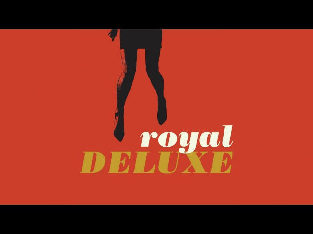 Get That Feeling (Official Audio) | Royal Deluxe