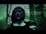 Von Doom Unofficial Dr. Doom Fan Film