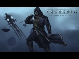 Dishonored - Dark Echoes: Corvo Attano and the Knife of Dunwall