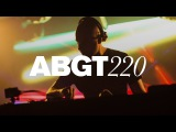 Group Therapy 220 with Above &amp Beyond and Hernan Cattaneo